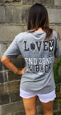 """Love You To The End Zone.."" T-Shirt"