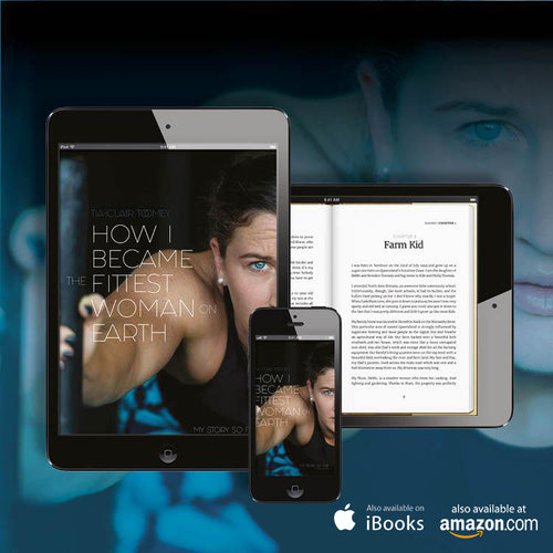 Tia Clair Toomey - How I Became the Fittest Woman on Earth E-Book
