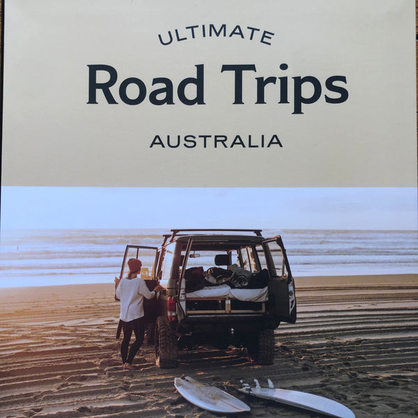 Ultimate ROAD TRIPS :AUSTRALIA