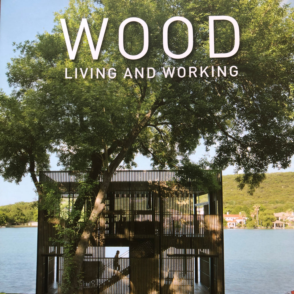WOOD : Living & Working
