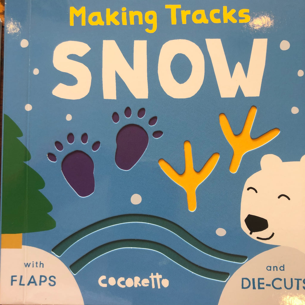 MAKING TRACES - SNOW