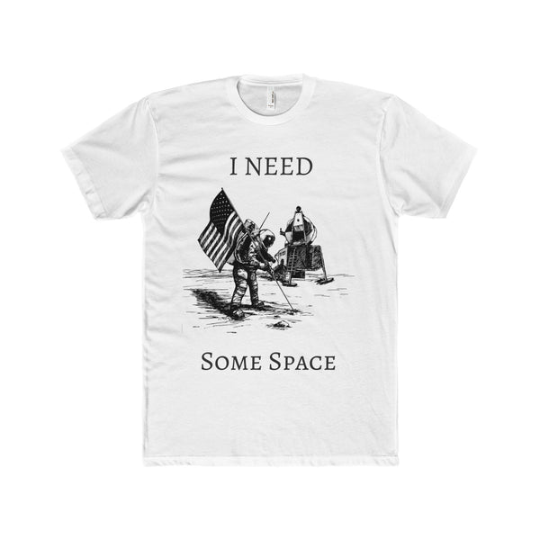 I need some space Tee