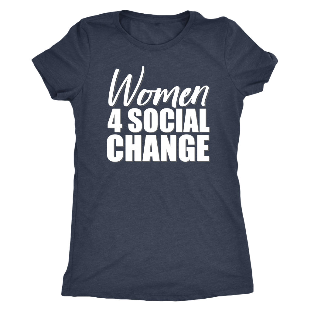 Women 4 Social Change -- T-Shirts