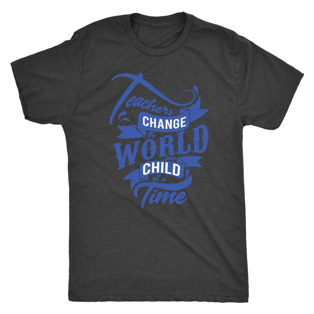 Teachers Change The World -- T-Shirt