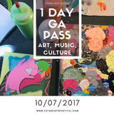 10/07: 1 Day GA Ticket - Future Arts 2017