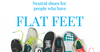 Flat Feet and Neutral Shoes
