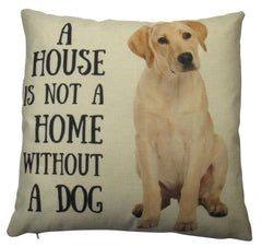 Not a Home without a Dog | Pillow Cover | Dog Lover Gifts | Throw Pillow | Home Decor | Dog Mom