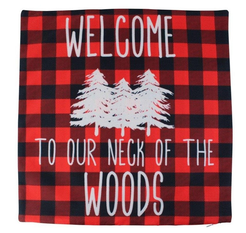 Welcome to Our Neck of the Woods | Pillow Cover | 18 x 18 | Throw Pillow | Plaid Pillow |Cabin Décor