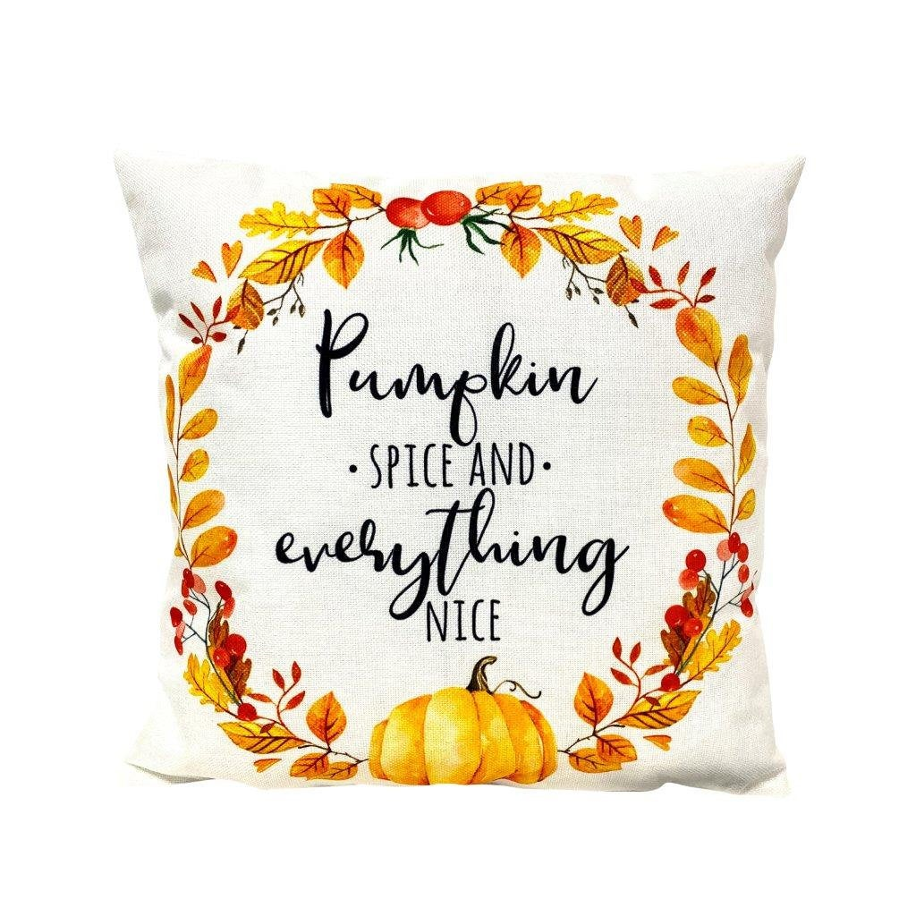 Pumpkin Spice and Everything nice | Pillow Cover | Home Decor | Modern Farmhouse | Farmhouse Pillows | Country Decor | Fall Throw Pillows