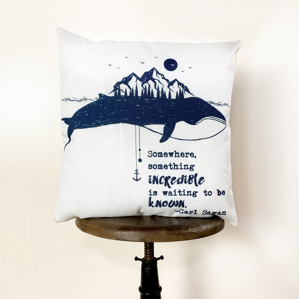 Somewhere Something Incredible is Waiting to be Known | Pillow Cover | Famous Quotes | Motivational Quotes | Bedroom Decor | Room Decor