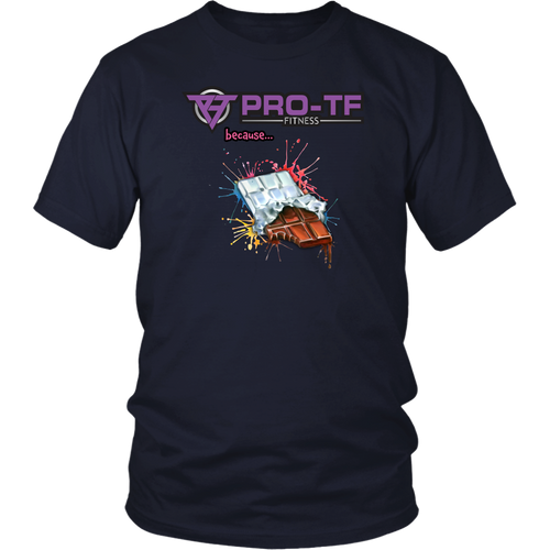 Pro-TF: Because... Chocolate [watercolor design] - District Unisex Shirt [lightweight cotton]