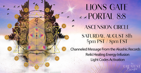 Lions Gate Portal: Light Codes Activation Circle (ONLINE, AUGUST 8th)