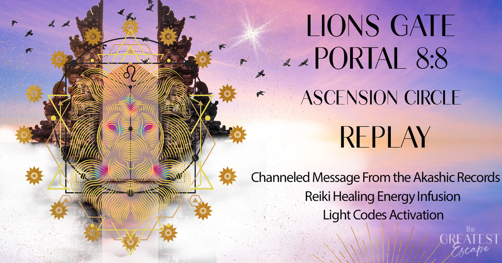 Lions Gate Portal: Light Codes Activation Circle (REPLAY)