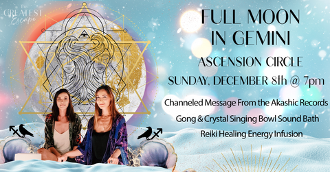 Los Angeles: December 8th 2019, Full Moon in Gemini Ascension Circle