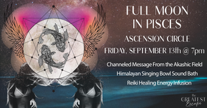 Los Angeles: September 13th 2019, Full Moon in Pisces Ascension Circle