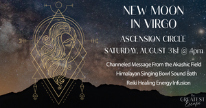 Los Angeles: August 31st 2019, New Moon in Virgo Ascension Circle