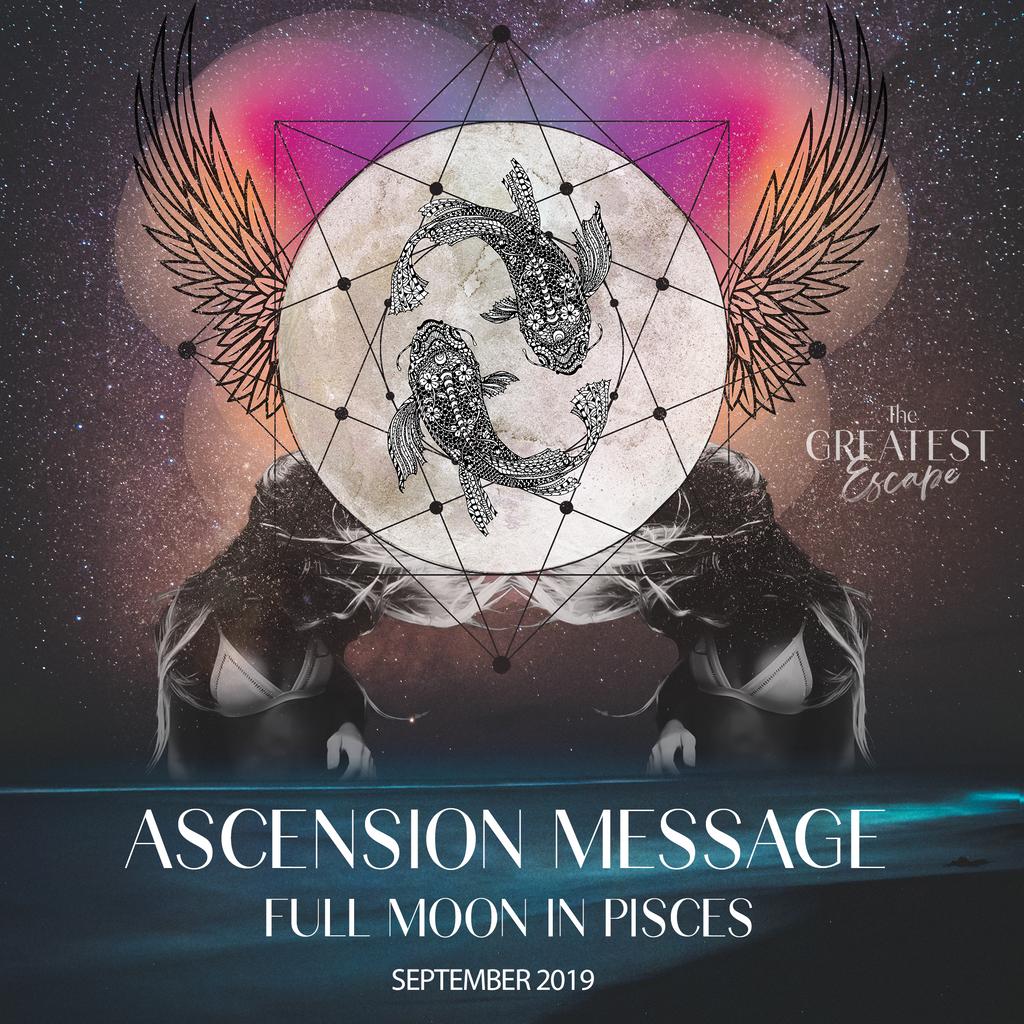 Ascension Message: Full Moon in Pisces, September 2019