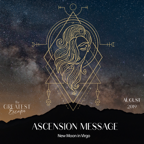 Ascension Message: New Moon in Virgo, August 2019