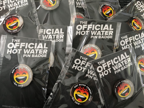 Official Hot Water Comedy Metal Pin Badge