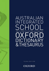 Oxford Australian Integrated School Dictionary & Thesaurus (A5)