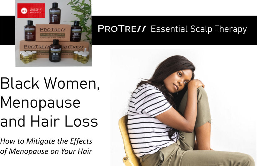 Black women, menopause and hair loss. How to mitigate the effects of menopause on your hair