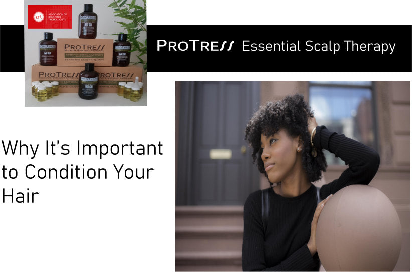 why it's important to condition your hair