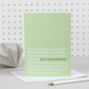 'Your New Pastures' Goodbye Card