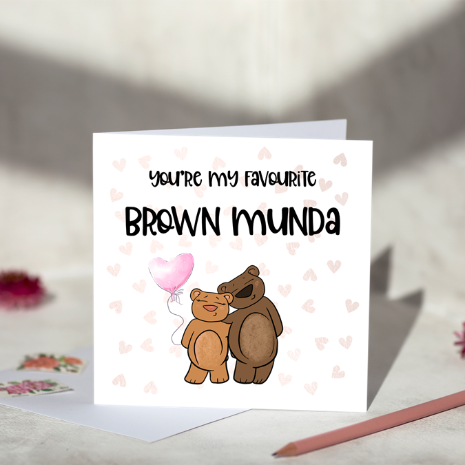 You're My Favourite Brown Munda Greeting Card