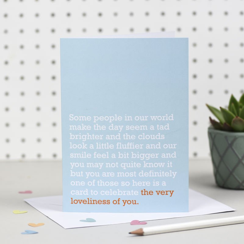 The Very Loveliness Of You Card