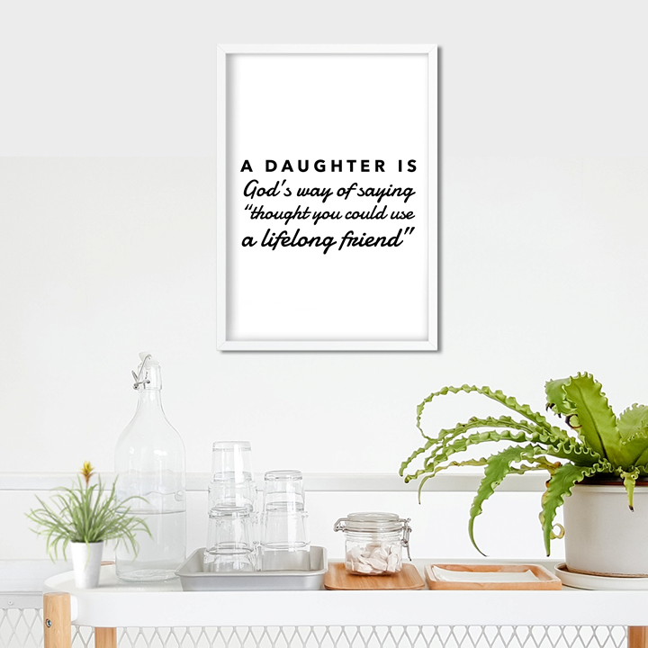 A Daughter is Art Print or Framed