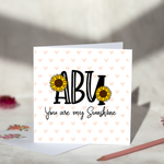 Abu You Are My Sunshine Greeting Card