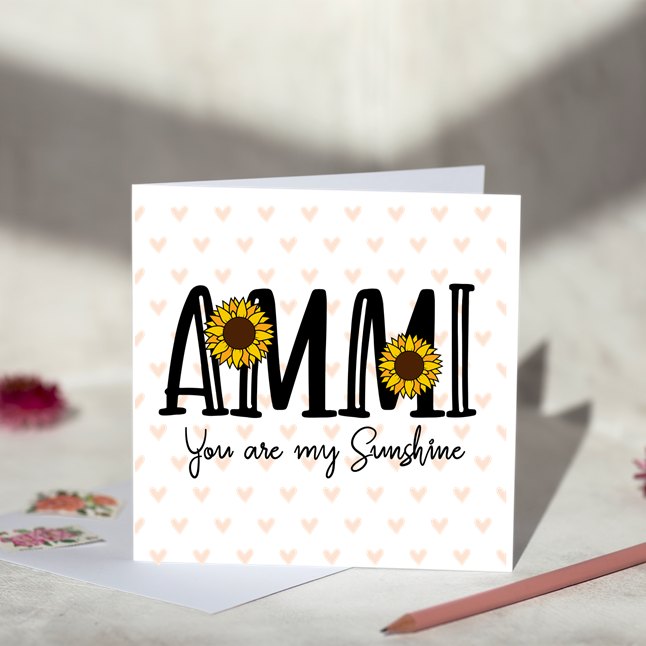 Ammi You Are My Sunshine Greeting Card