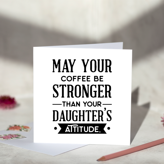 Daughters Attitude Card