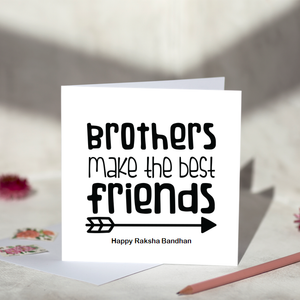 Brothers Make The Best Friends Rakhi Card