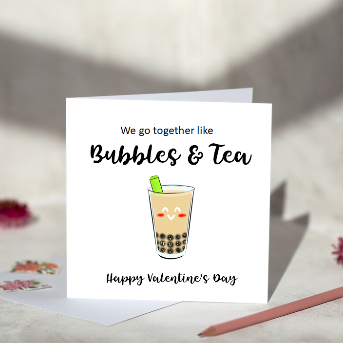 We Go Together Like Bubbles & Tea