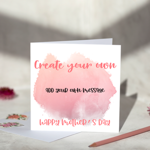Create your own Mother's Day Card