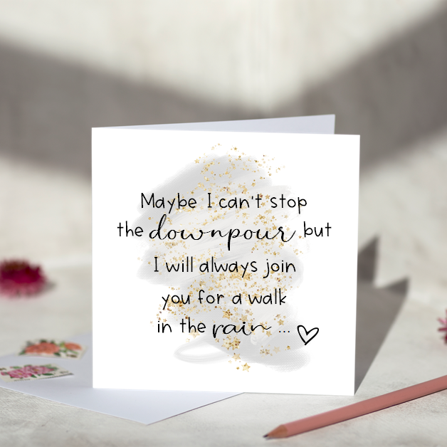 Walk In The Rain Sympathy Card