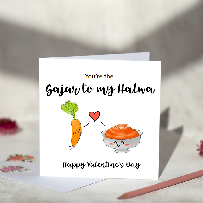 You're The Gajar To My Halwa