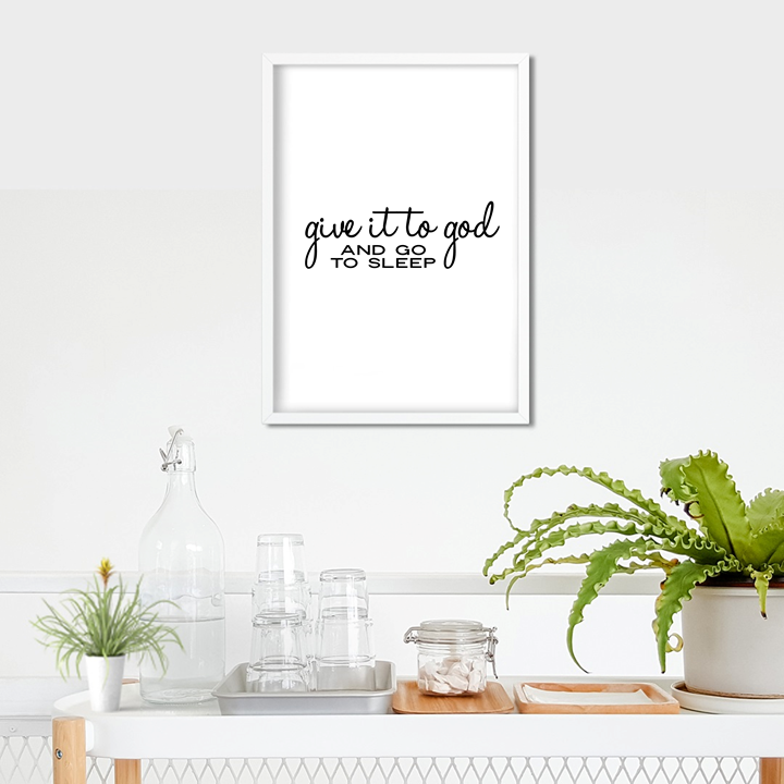 Give It To God Art Print or Framed