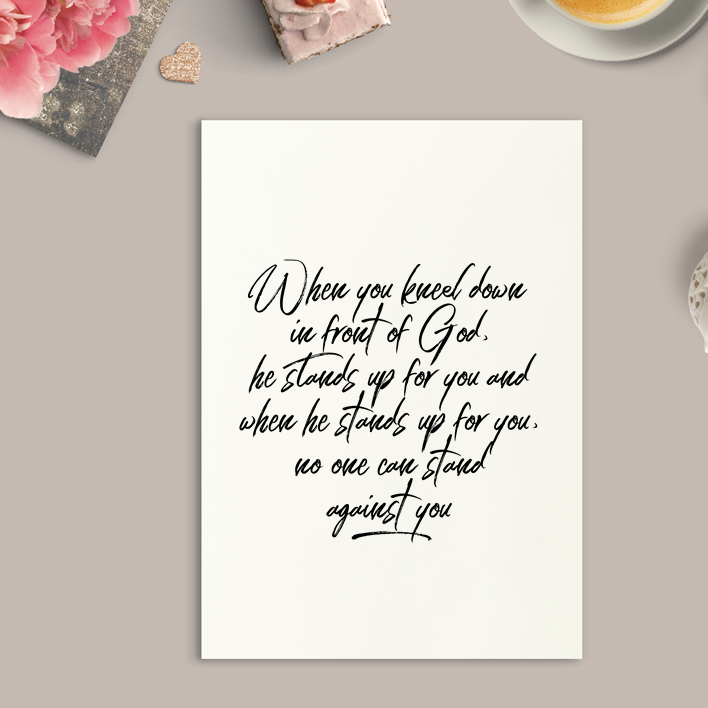 When You Kneel Down in Front of God Art Print or Framed