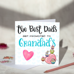 The Best Dad Gets Promoted To Grandad