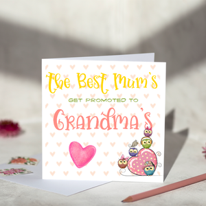 The Best Mums Get Promoted to Grandma