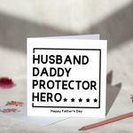 Husband Daddy Protector Hero Fathers Day Card