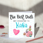 The Best Dad Gets Promoted To Kaka