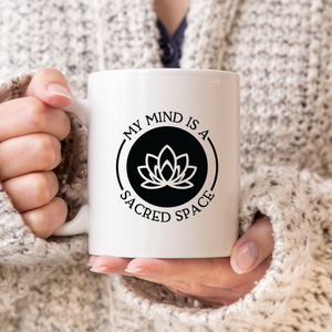 My Mind is a Sacred Space Lotus Mug