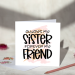 Always My Sister