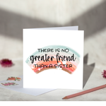 Greater Friend Than A Sister Greeting Card