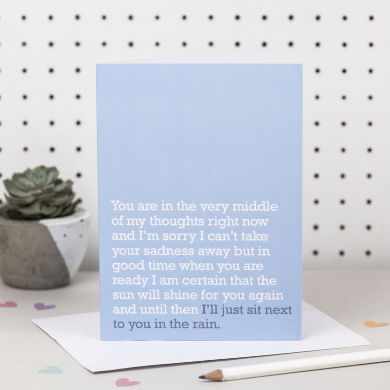 'I'll Just Sit Next To You In The Rain' Sympathy Card