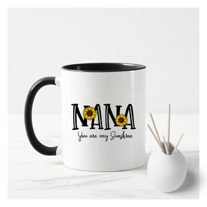 Nana You are My Sunshine Mug