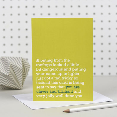 'You Are Clever And Brilliant' Congratulations Card